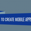 how-to-create-a-mobile-app-in-12-simple-steps